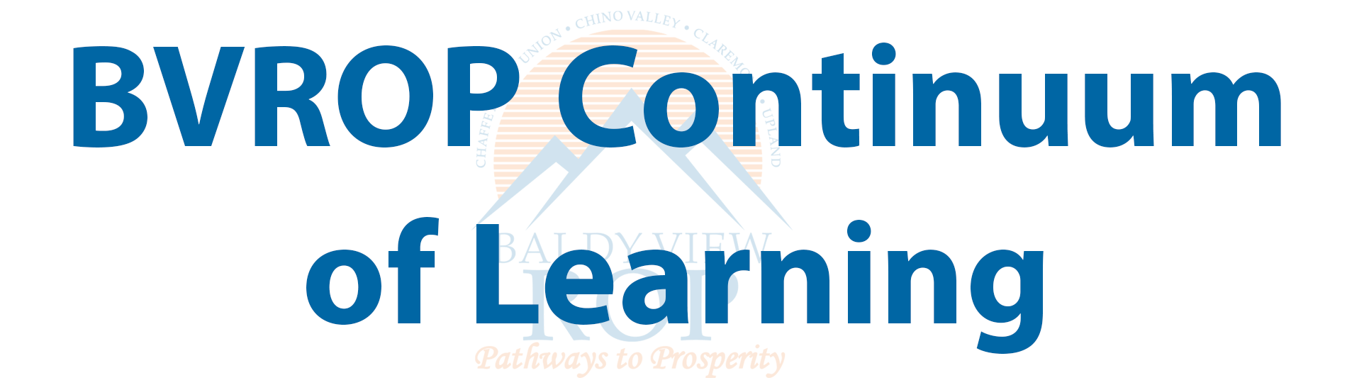 BVROP Continuum of Learning
